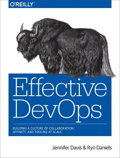 Effective DevOps - Davis, Jennifer; Daniels, Ryn