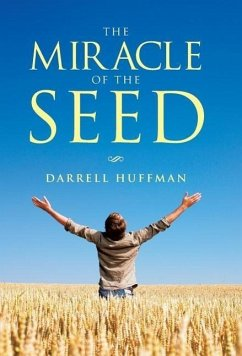 The Miracle of the Seed