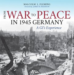 From War to Peace in 1945 Germany - Fleming, Malcolm L.; Madison, James H.; Cook, Bradley D.