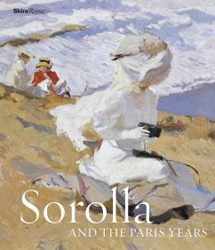 Sorolla and the Paris Years - Pons-Sorolla, Blanca; Gerard-Powell, Véronique; Lobstein, Dominique