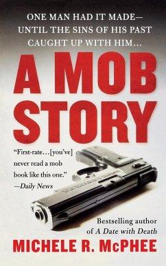 Mob Story - McPhee, Michele R