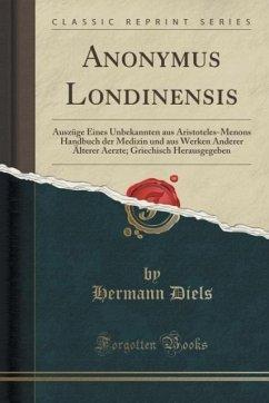 Anonymus Londinensis - Diels, Hermann