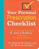 Your Personal Prescription Checklist: How to Maximize Medication Safety and Efficacy in the Age of Personalized Medicine