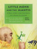 Little Monk and the Mantis