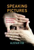 Speaking Pictures: Neuropsychoanalysis and Authorship in Film and Literature