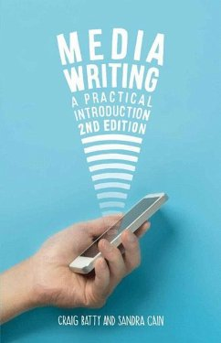 Media Writing - Batty, Craig; Cain, Sandra