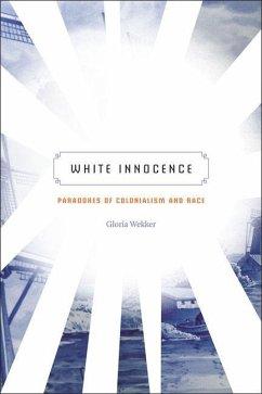 White Innocence - Wekker, Gloria