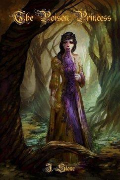 The Poison Princess - Stone, J.