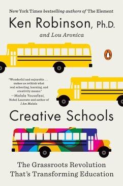 Creative Schools - Sir Ken Robinson, PhD; Aronica, Lou