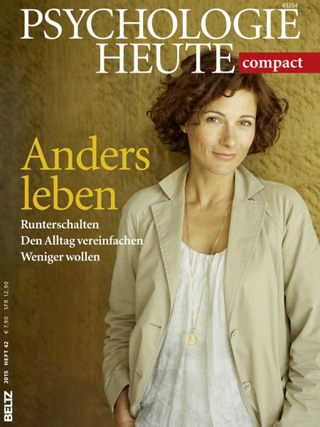 psychologie heute compact anders leben buch. Black Bedroom Furniture Sets. Home Design Ideas