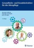 Gesundheits- und Krankheitslehre für die Altenpflege (eBook, ePUB)