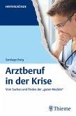 Arztberuf in der Krise (eBook, ePUB)