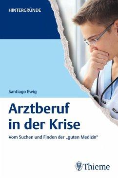 Arztberuf in der Krise
