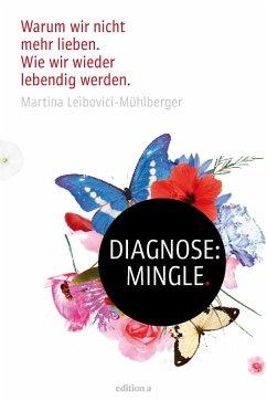 Diagnose: Mingle (eBook, PDF) - Leibovici-Mühlberger, Martina