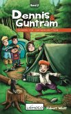 Dennis und Guntram - Zaubern für Fortgeschrittene (eBook, ePUB)