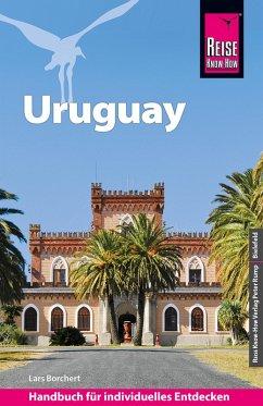 Reise Know-How Reiseführer Uruguay (eBook, PDF) - Borchert, Lars