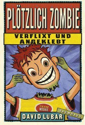 Buch-Reihe Plötzlich Zombie von David Lubar