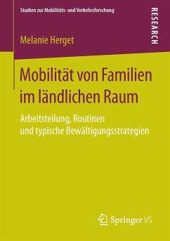 Mobilität von Familien im ländlichen Raum - Herget, Melanie