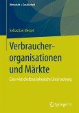 Verbraucherorganisationen und Märkte