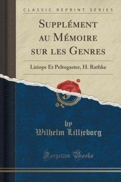 Supplément au Mémoire sur les Genres - Lilljeborg, Wilhelm