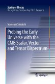 Probing the Early Universe with the CMB Scalar, Vector and Tensor Bispectrum