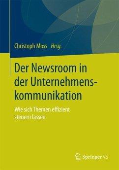 Der Newsroom in der Unternehmenskommunikation