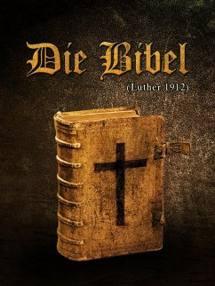 Die Bibel (eBook, ePUB) - Luther, Martin