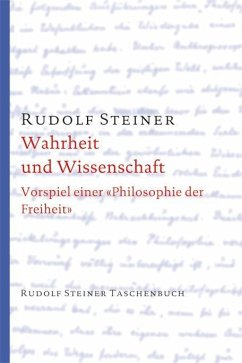 Wahrheit und Wissenschaft - Steiner, Rudolf