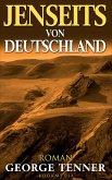 Jenseits von Deutschland (eBook, ePUB)