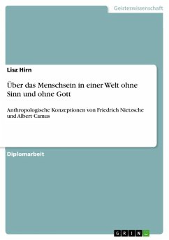 Über das Menschsein in einer Welt ohne Sinn und ohne Gott (eBook, ePUB)