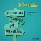 Die schönsten Wanderwege der Wanderhure (MP3-Download)