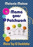 Mama goes Patchwork (eBook, ePUB)