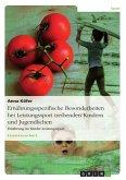 Ernährungsspezifische Besonderheiten bei Leistungssport treibenden Kindern und Jugendlichen (eBook, ePUB)