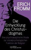Die Entwicklung des Christusdogmas. Eine psychoanalytische Studie zur sozialpsychologischen Funktion der Religion (eBook, ePUB)