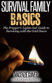 The Prepper's 'Lights Out' Guide to Surviving with the Grid Down (Survival Family Basics - Preppers Survival Handbook Series) (eBook, ePUB)