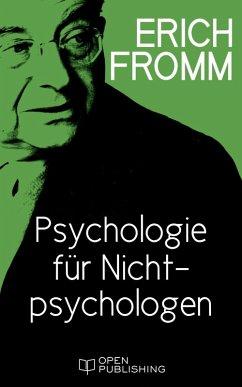 Einfuhrung in H. J. Schultz Psychologie fur Nichtpsychologen