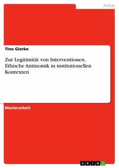 Zur Legitimität von Interventionen. Ethische Antinomik in institutionellen Kontexten (eBook, ePUB)