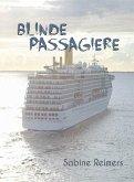 Blinde Passagiere (eBook, ePUB)