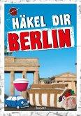 Häkel dir Berlin (eBook, ePUB)
