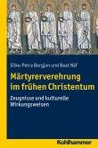 Märtyrerverehrung im frühen Christentum (eBook, PDF)