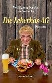 Die Leberkäs-AG (eBook, ePUB)