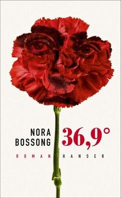 36,9° (eBook, ePUB) - Bossong, Nora
