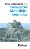 Europäische Mentalitätsgeschichte (eBook, PDF)
