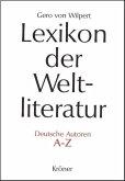 Lexikon der Weltliteratur - Deutsche Autoren (eBook, PDF)