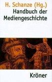 Handbuch der Mediengeschichte (eBook, PDF)