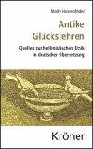 Antike Glückslehren (eBook, PDF)