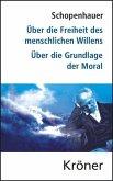 Über die Freiheit des menschlichen Willens/ Über die Grundlage der Moral (eBook, PDF)