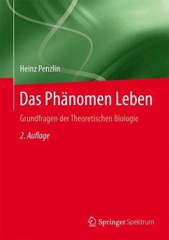 Das Phänomen Leben - Penzlin, Heinz