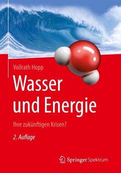 Wasser und Energie - Hopp, Vollrath