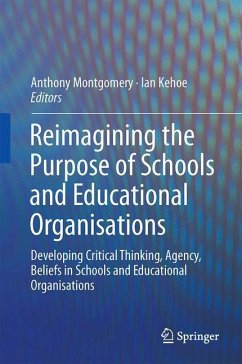 Reimagining the Purpose of Schools and Educational Organisations